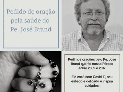 Pedido de Oração pela saúde do Pe. José Brand